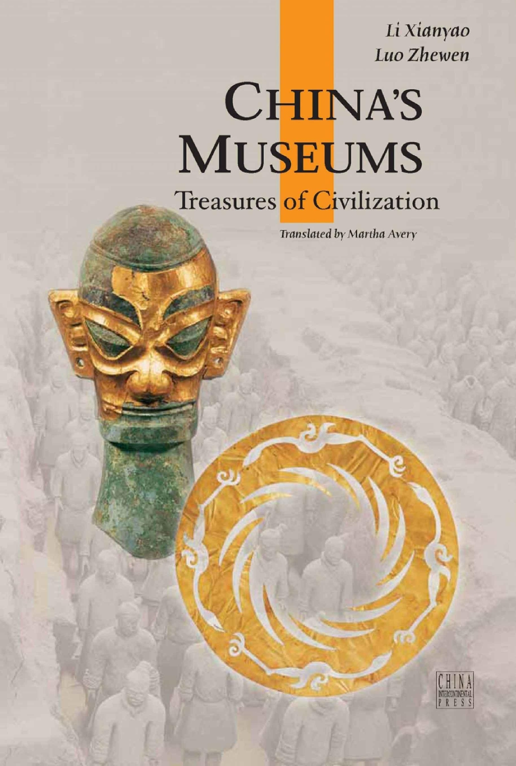 China's Museums Treasures of Civilization
