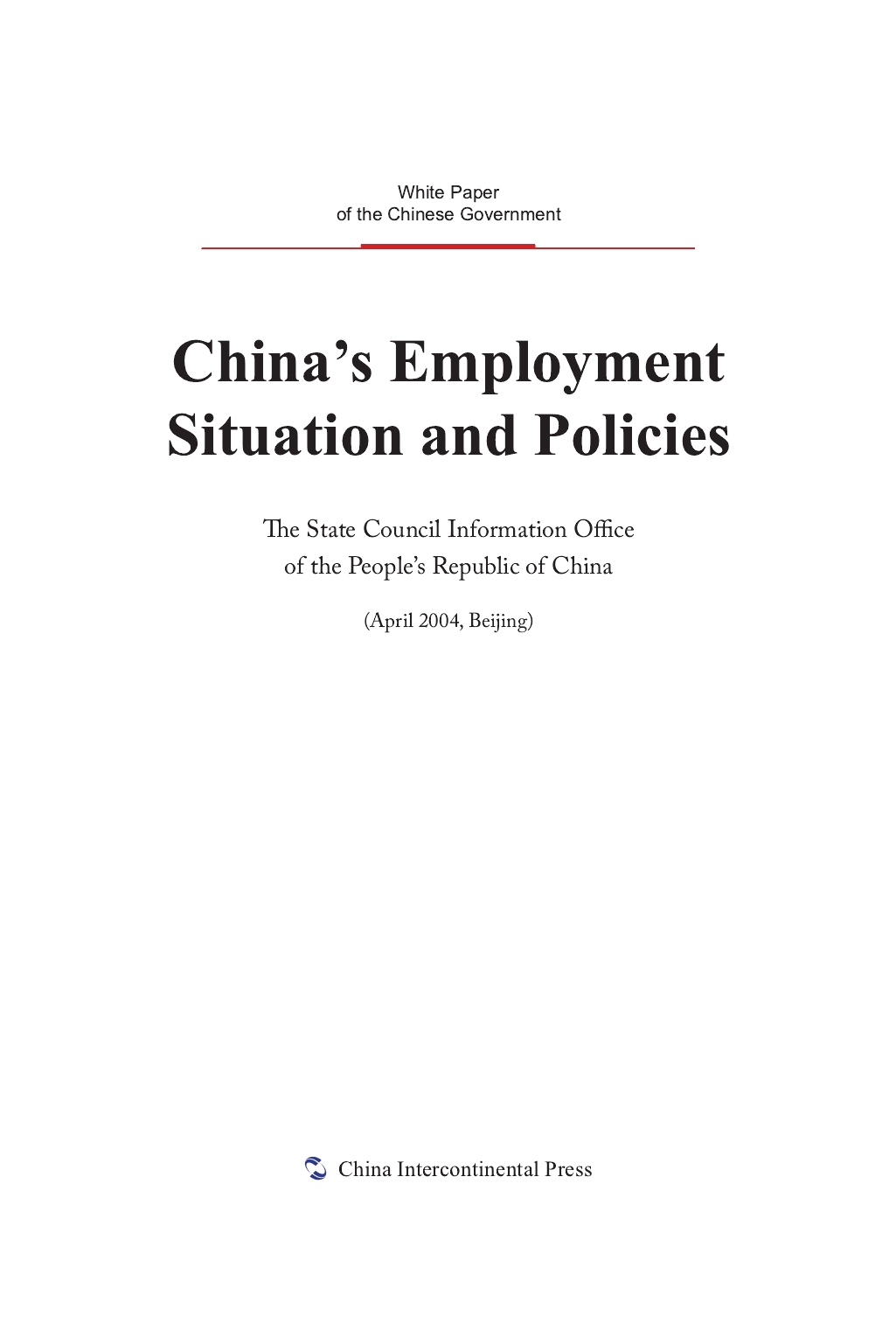 China's Employment Situation and Policies