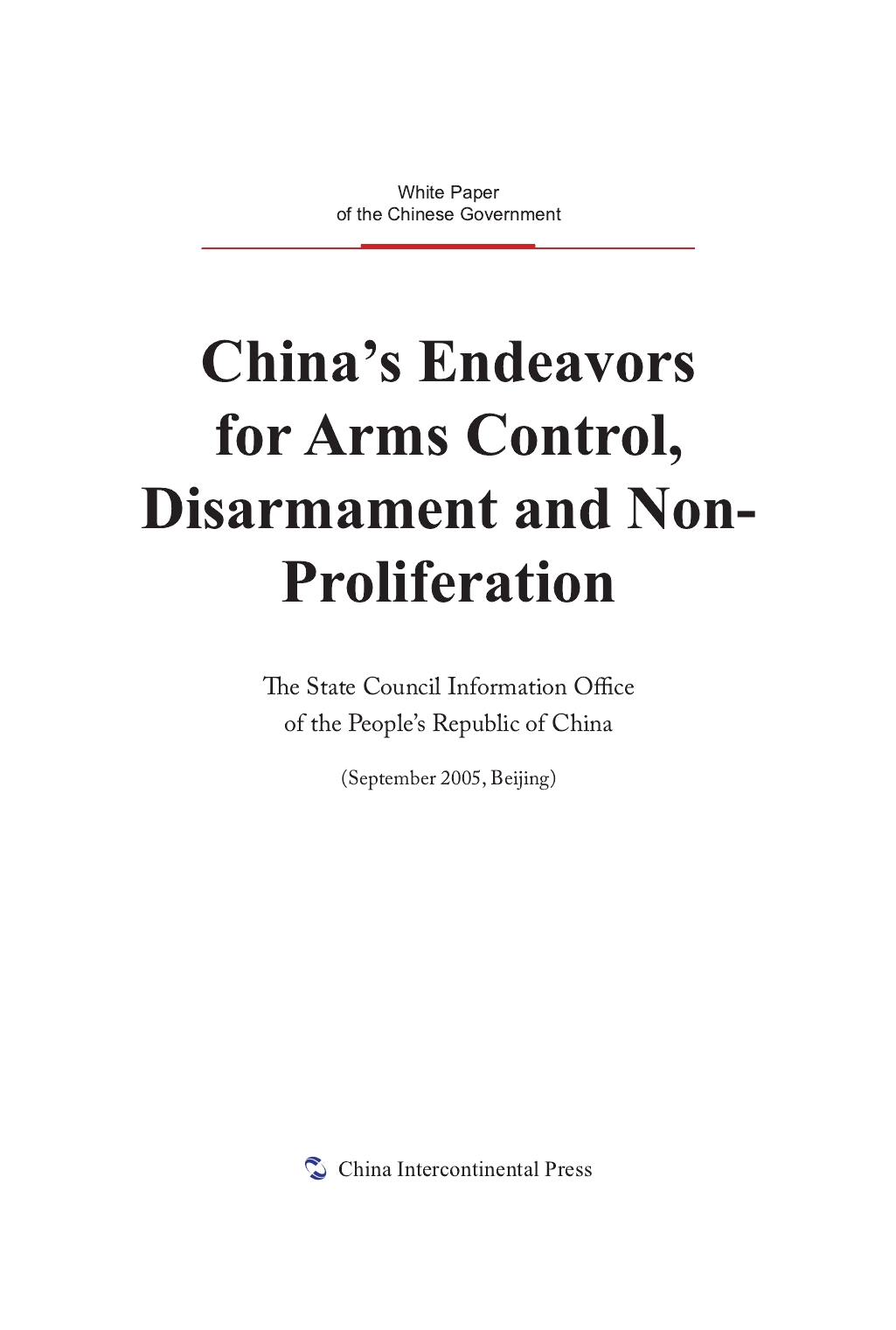 China's Endeavors for Arms Control,Disarmament and Non-Proliferation