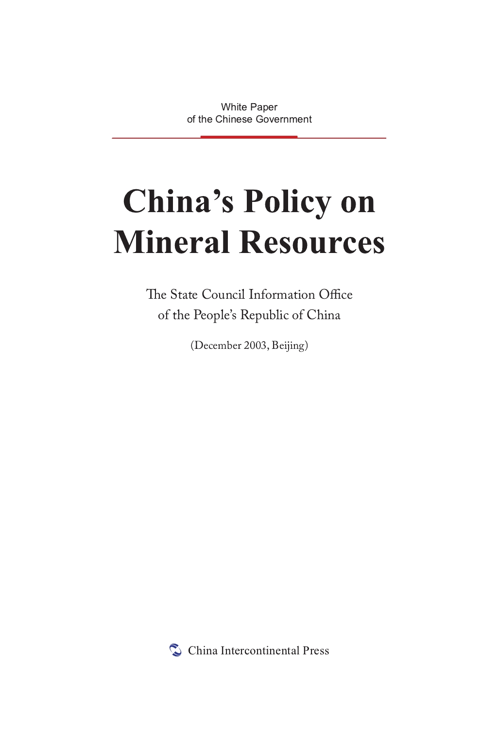China's Policy on Mineral Resources
