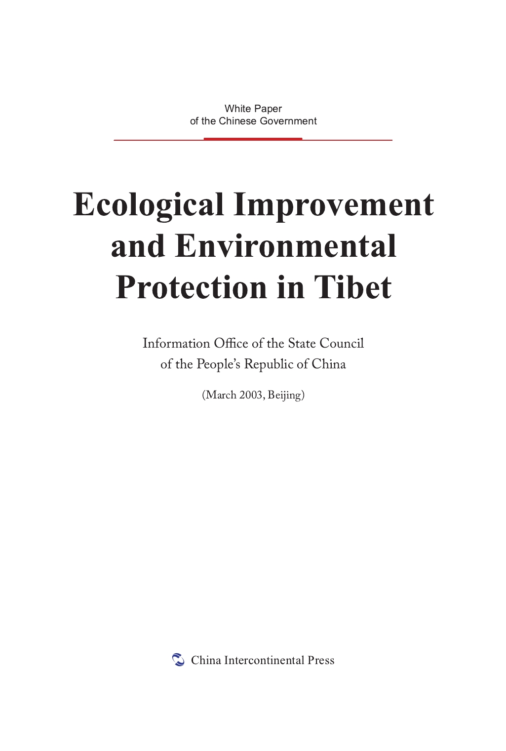 Ecological Improvement and Environmental Protection in Tibet