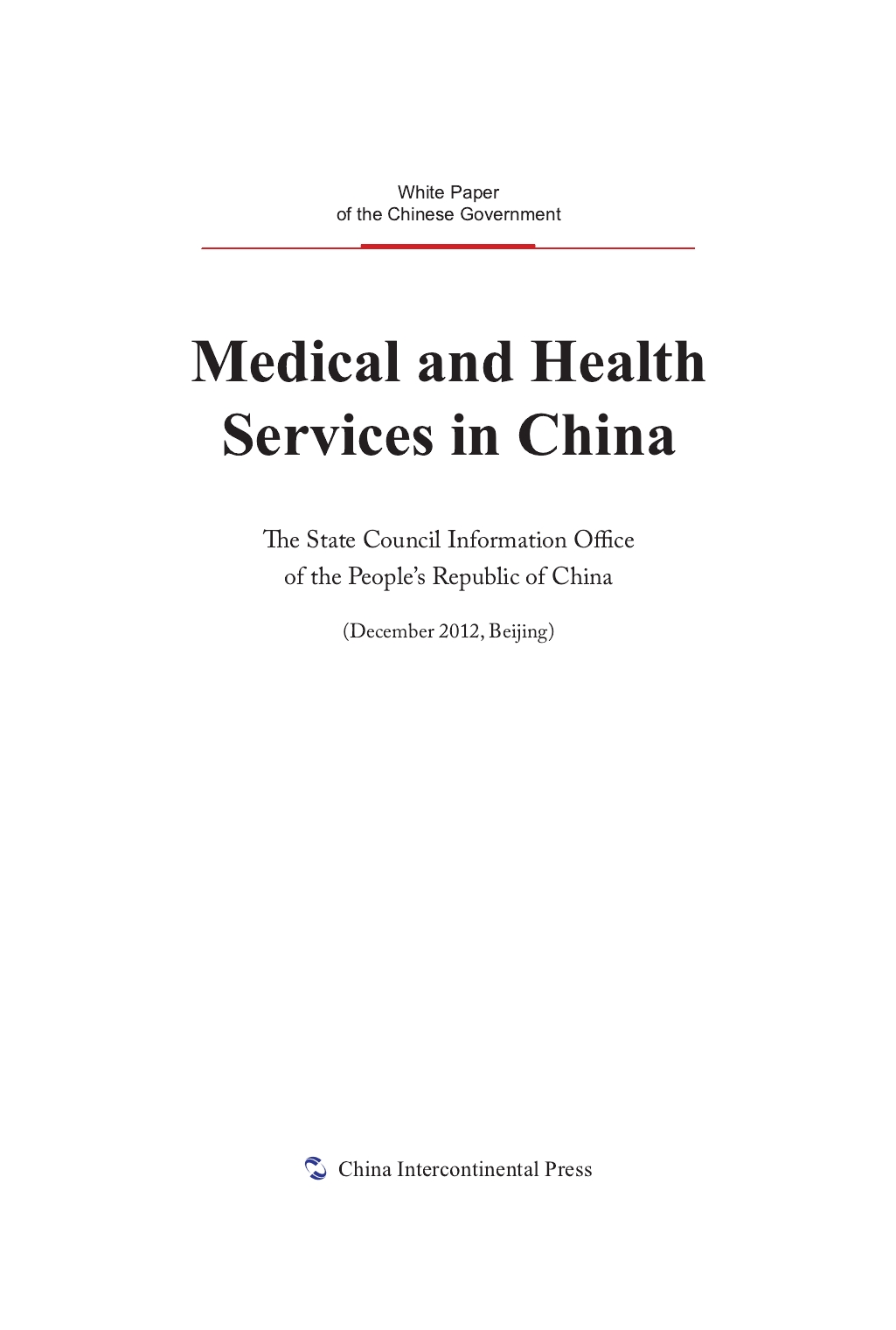 Medical and Health Services in China