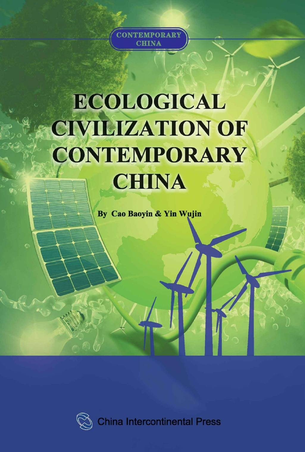 Ecological Civilization of Contemporary China